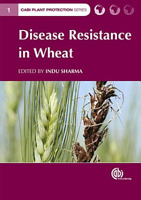 Disease Resistance in Wheat PDF