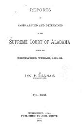 Report of Cases Argued and Determined in the Supreme Court of Alabama: Volume 71