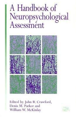 A Handbook of Neuropsychological Assessment PDF
