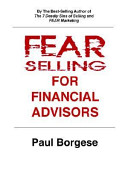 Fear Selling for Financial Advisors