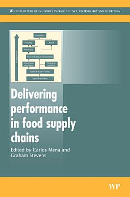 Delivering Performance in Food Supply Chains PDF