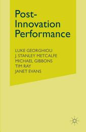 Post-Innovation Performance: Technological Development and Competition