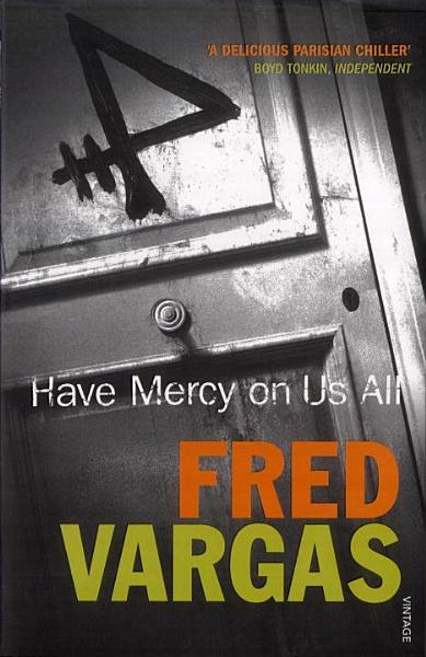 Download Have Mercy on Us All Book