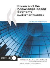 Korea and the Knowledge-based Economy Making the Transition: Making the Transition