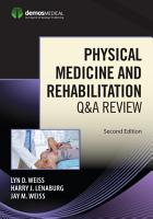 Physical Medicine and Rehabilitation Q A Review  Second Edition PDF