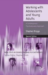 Working With Adolescents And Young Adults Book PDF