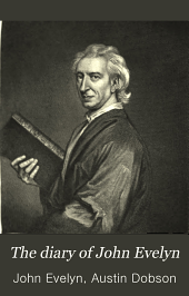 The Diary of John Evelyn: Volume 3