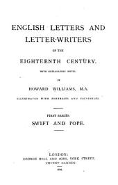 English Letters and Letterwriters of the Eighteenth Century: With Explanatory Notes, Volume 1