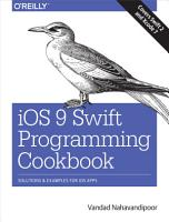iOS 9 Swift Programming Cookbook PDF