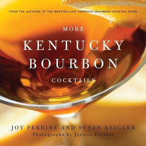 More Kentucky Bourbon Cocktails