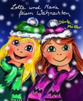 Lotte und Marie feiern Weihnachten