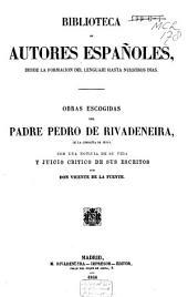 Obras escogidas del padre Pedro de Rivadeneira: Volumen 60