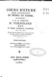 Cours d'étude pour l'instruction du Prince de Parme ...