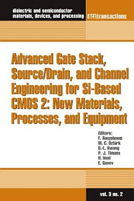 Advanced Gate Stack  Source drain  and Channel Engineering for Si based CMOS 2 PDF