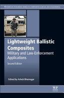 Lightweight Ballistic Composites