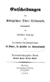 Entscheidungen des Königlichen Ober-Tribunals: Band 63