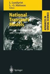 National Transport Models: Recent Developments and Prospects