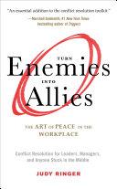 Turn Enemies Into Allies