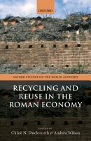 Recycling and Reuse in the Roman Economy PDF