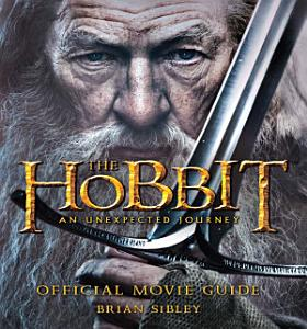 The Hobbit  An Unexpected Journey Official Movie Guide Book