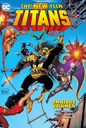 New Teen Titans Omnibus Vol  5