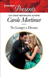 No Longer a Dream: A Millionaire Romance