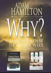 Why?/Enough/Forgiveness: selections from Adam Hamilton - eBook [ePub]