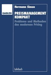 Preismanagement kompakt: Probleme und Methoden des modernen Pricing