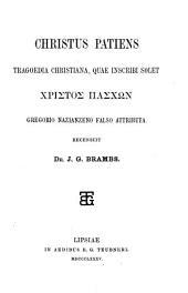Christus patiens: tragoedia christiana, quae inscribi solet