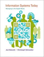 Information Systems Today: Managing in the Digital World, Edition 6