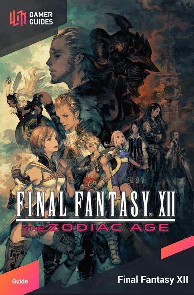 Final Fantasy XII  The Zodiac Age   Strategy Guide PDF