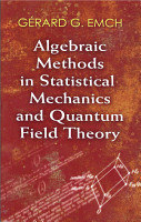Algebraic Methods in Statistical Mechanics and Quantum Field Theory PDF