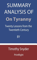 Summary Analysis Of On Tyranny