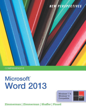 New Perspectives on Microsoft Word 2013  Comprehensive PDF