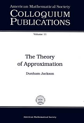 The Theory of Approximation
