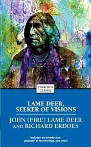 Lame Deer  Seeker of Visions Book