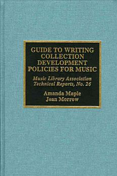 Guide to Writing Collection Development Policies for Music PDF