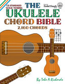 The Ukulele Chord Bible