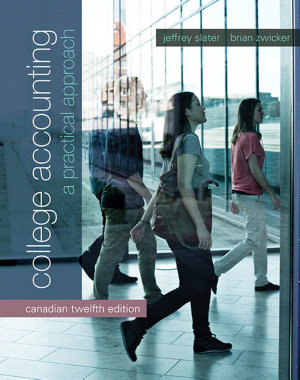 College Accounting  A Practical Approach  Twelfth Canadian Edition Plus MyAccountingLab with Pearson eText    Access Card Package  12 e