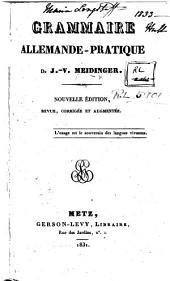 Grammaire allemande pratique ... Nouvelle édition ... augmentée