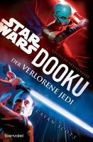 Star WarsTM Dooku   Der verlorene Jedi PDF