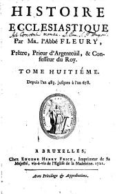 Histoire Ecclesiastique: Depuis l'an 483. jusques à l'an 678. [i.e. 590 - 678], Volume8