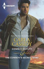 Cowboy Deputy & The Cowboy's Secret Twins: An Anthology