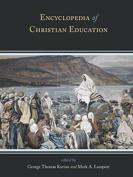 Encyclopedia of Christian Education Pdf Book