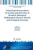 Technological Innovations in Sensing and Detection of Chemical  Biological  Radiological  Nuclear Threats and Ecological Terrorism PDF