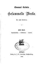 Emanuel Geibels gesammelte werke: Bände 1-2