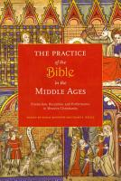 The Practice of the Bible in the Middle Ages PDF
