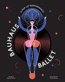 Bauhaus Ballet PDF