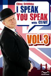 I Speak You Speak with Clive Vol.3
