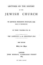 The captivity to the Christian era